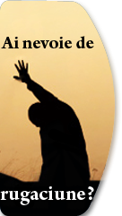 Nevoie de rugaciune